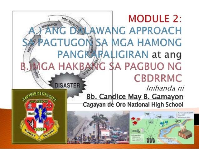 Inihanda ni Bb. Candice May B. Gamayon Cagayan de Oro National High School