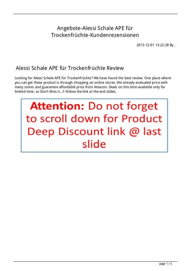 Angebote-Alessi Schale APE für Trockenfrüchte-Kundenrezensionen 2013-12-01 13:22:28 By .  Alessi Schale APE für Trockenfrü...