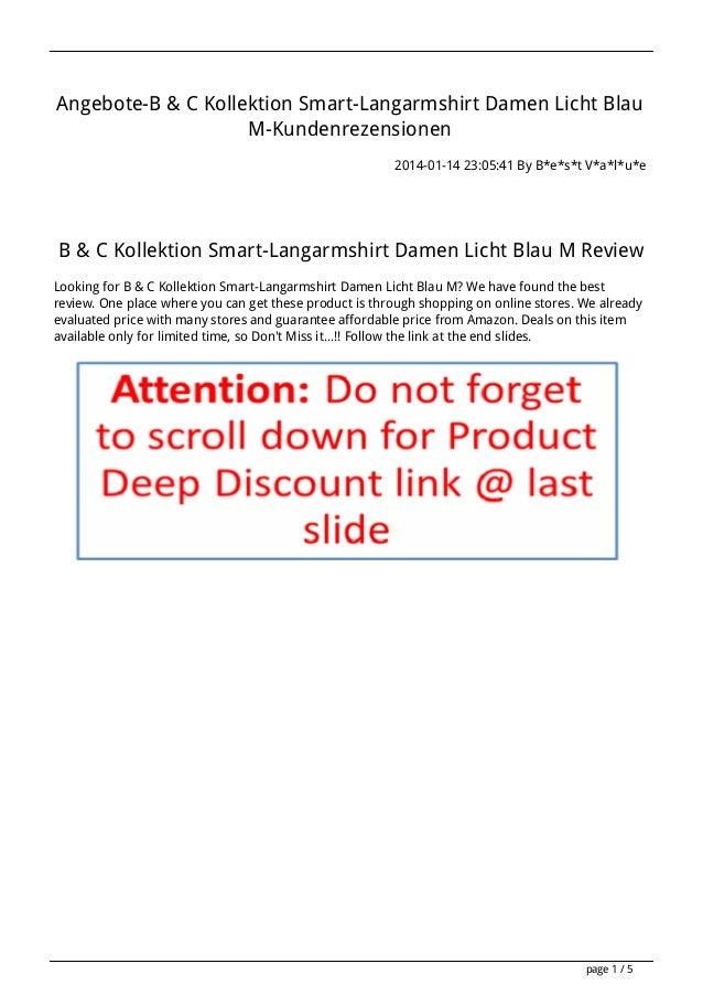 Angebote-B & C Kollektion Smart-Langarmshirt Damen Licht Blau M-Kundenrezensionen 2014-01-14 23:05:41 By B*e*s*t V*a*l*u*e...