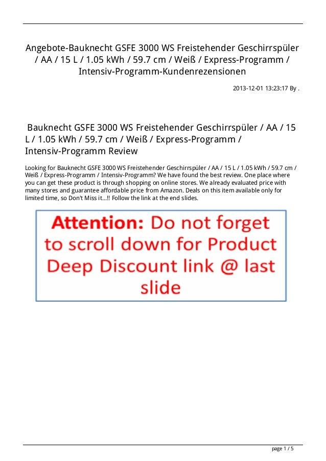 Angebote-Bauknecht GSFE 3000 WS Freistehender Geschirrspüler / AA / 15 L / 1.05 kWh / 59.7 cm / Weiß / Express-Programm / ...