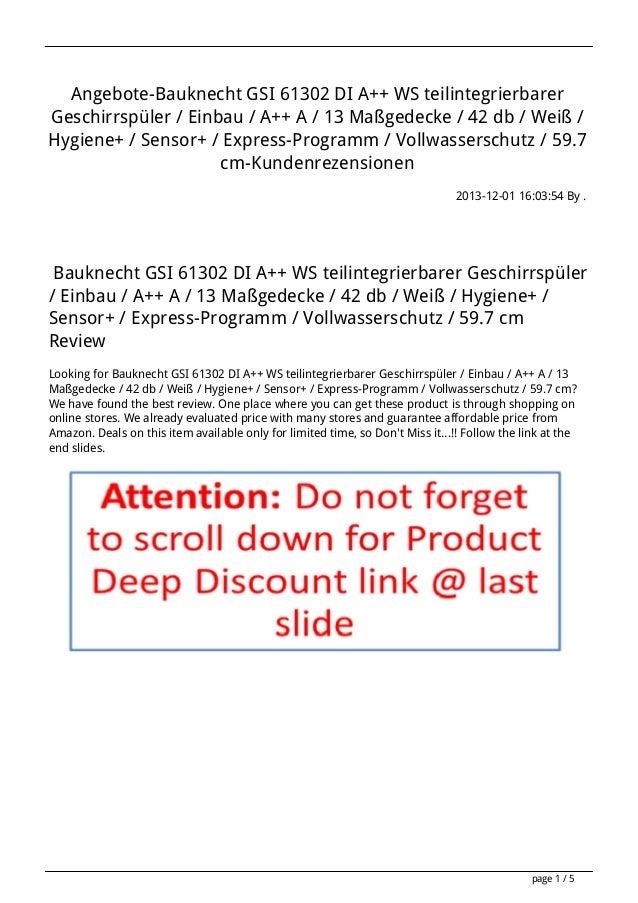 Angebote-Bauknecht GSI 61302 DI A++ WS teilintegrierbarer Geschirrspüler / Einbau / A++ A / 13 Maßgedecke / 42 db / Weiß /...