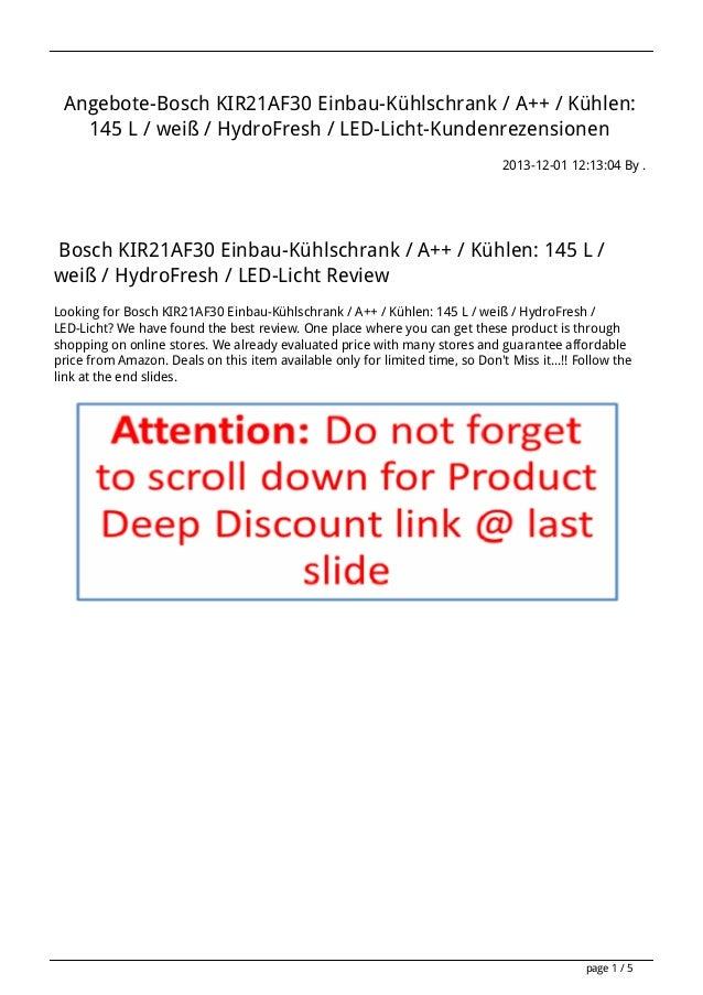 Angebote-Bosch KIR21AF30 Einbau-Kühlschrank / A++ / Kühlen: 145 L / weiß / HydroFresh / LED-Licht-Kundenrezensionen 2013-1...