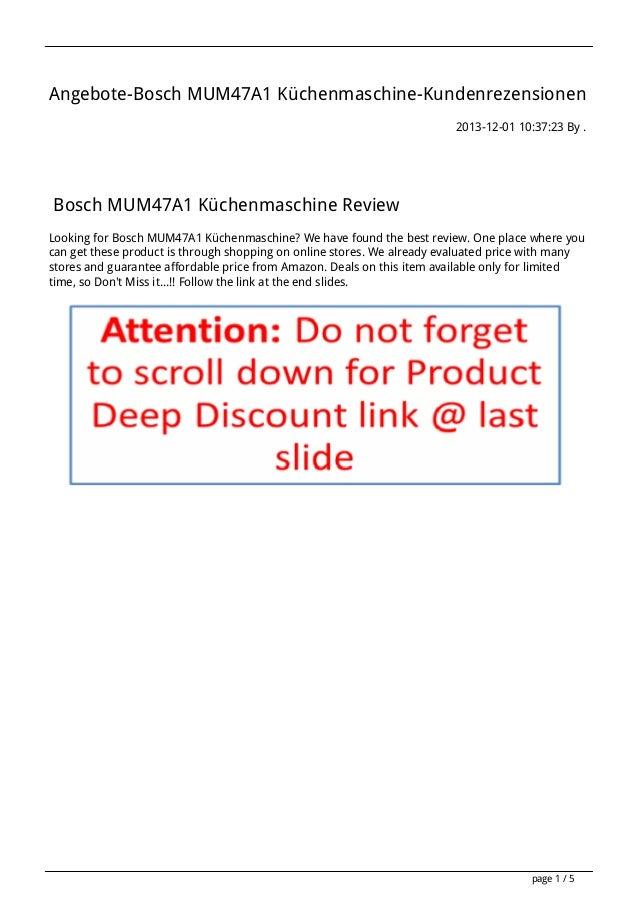 Angebote-Bosch MUM47A1 Küchenmaschine-Kundenrezensionen 2013-12-01 10:37:23 By .  Bosch MUM47A1 Küchenmaschine Review Look...