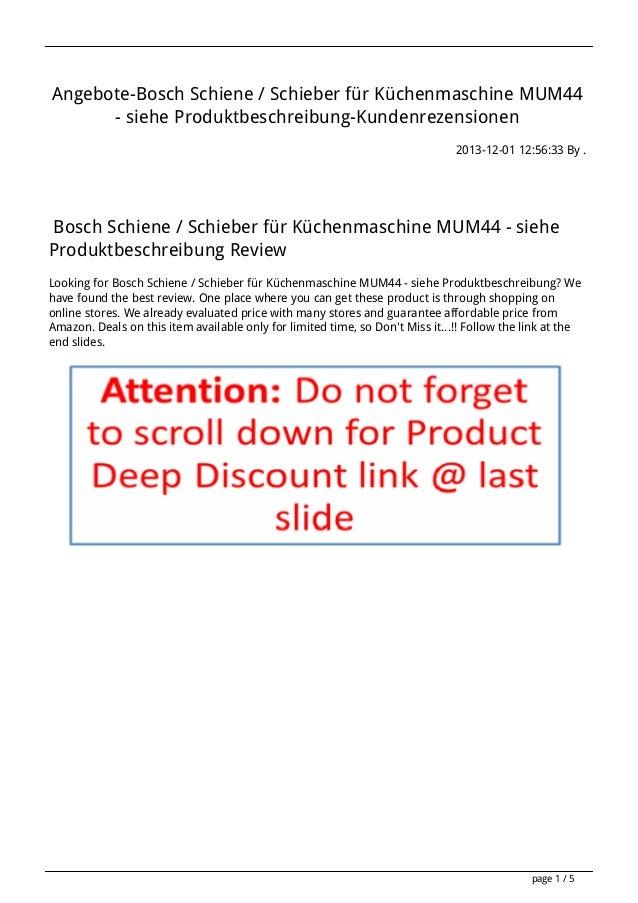 Angebote-Bosch Schiene / Schieber für Küchenmaschine MUM44 - siehe Produktbeschreibung-Kundenrezensionen 2013-12-01 12:56:...