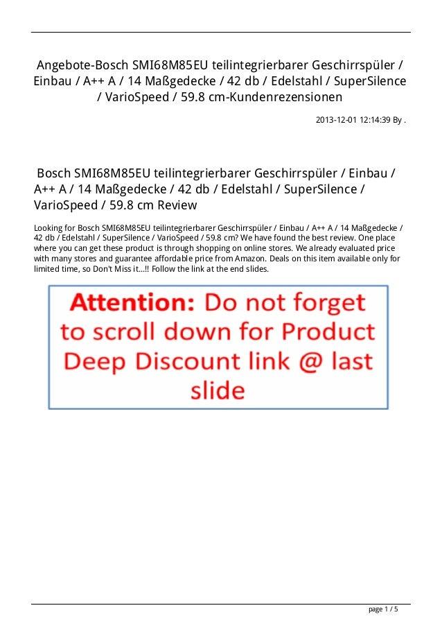 Angebote-Bosch SMI68M85EU teilintegrierbarer Geschirrspüler / Einbau / A++ A / 14 Maßgedecke / 42 db / Edelstahl / SuperSi...