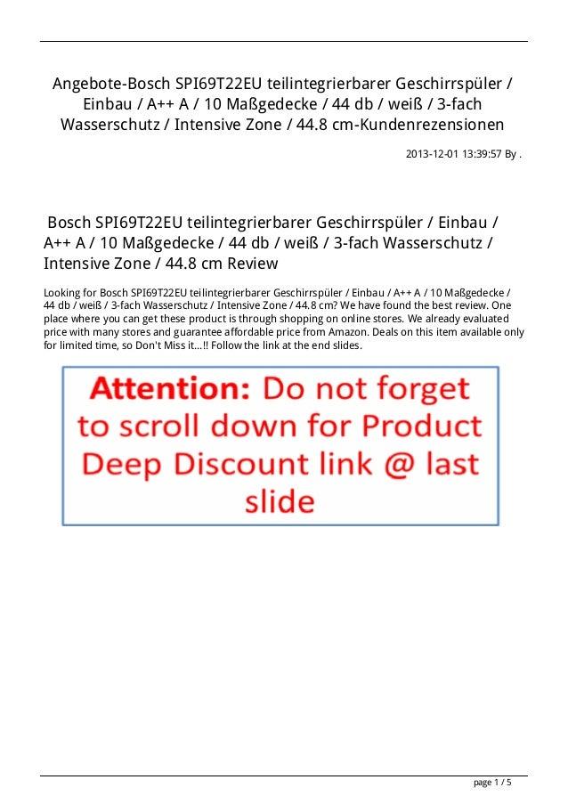 Angebote-Bosch SPI69T22EU teilintegrierbarer Geschirrspüler / Einbau / A++ A / 10 Maßgedecke / 44 db / weiß / 3-fach Wasse...