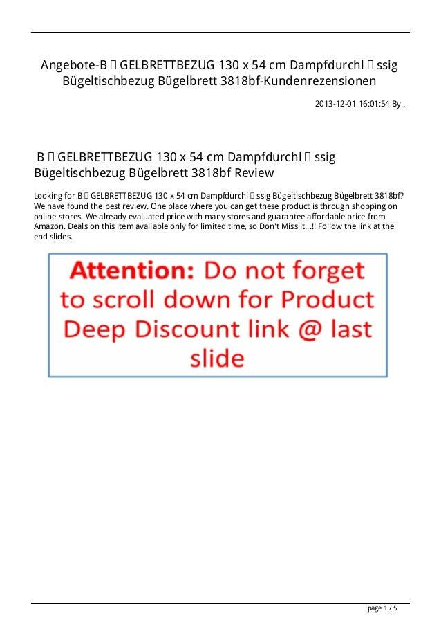 Angebote-BÜGELBRETTBEZUG 130 x 54 cm Dampfdurchlässig Bügeltischbezug Bügelbrett 3818bf-Kundenrezensionen 2013-12-01 16:01...