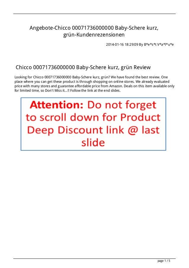 Angebote-Chicco 00071736000000 Baby-Schere kurz, grün-Kundenrezensionen 2014-01-16 18:29:09 By B*e*s*t V*a*l*u*e  Chicco 0...