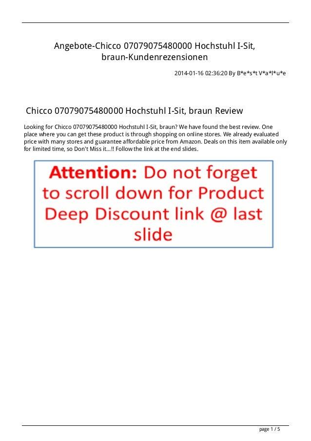 Angebote-Chicco 07079075480000 Hochstuhl I-Sit, braun-Kundenrezensionen 2014-01-16 02:36:20 By B*e*s*t V*a*l*u*e  Chicco 0...