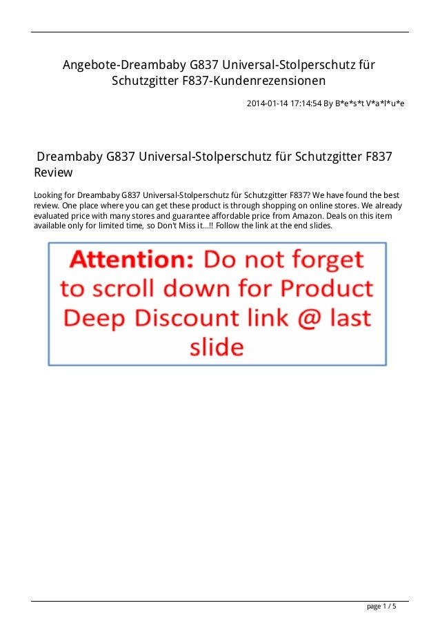 Angebote-Dreambaby G837 Universal-Stolperschutz für Schutzgitter F837-Kundenrezensionen 2014-01-14 17:14:54 By B*e*s*t V*a...