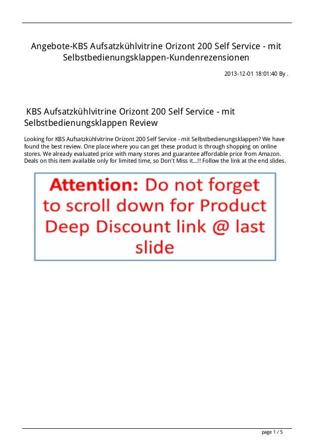 Angebote-KBS Aufsatzkühlvitrine Orizont 200 Self Service - mit Selbstbedienungsklappen-Kundenrezensionen 2013-12-01 18:01:...
