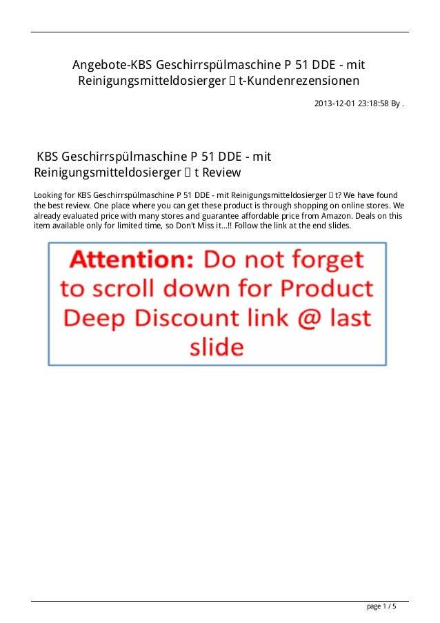 Angebote-KBS Geschirrspülmaschine P 51 DDE - mit Reinigungsmitteldosiergerät-Kundenrezensionen 2013-12-01 23:18:58 By .  K...