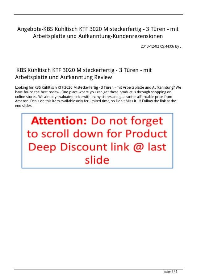 Angebote-KBS Kühltisch KTF 3020 M steckerfertig - 3 Türen - mit Arbeitsplatte und Aufkanntung-Kundenrezensionen 2013-12-02...