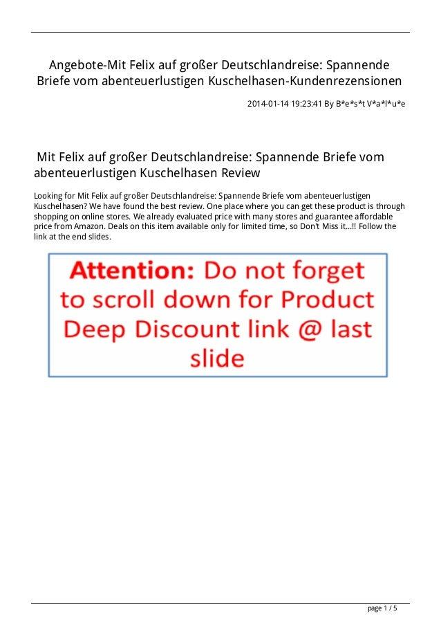 Angebote-Mit Felix auf großer Deutschlandreise: Spannende Briefe vom abenteuerlustigen Kuschelhasen-Kundenrezensionen 2014...
