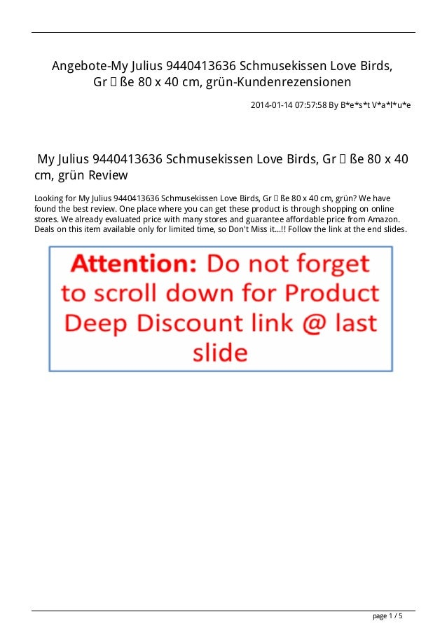 Angebote-My Julius 9440413636 Schmusekissen Love Birds, Größe 80 x 40 cm, grün-Kundenrezensionen 2014-01-14 07:57:58 By B*...
