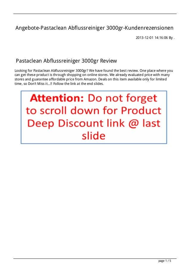Angebote-Pastaclean Abflussreiniger 3000gr-Kundenrezensionen 2013-12-01 14:16:06 By .  Pastaclean Abflussreiniger 3000gr R...