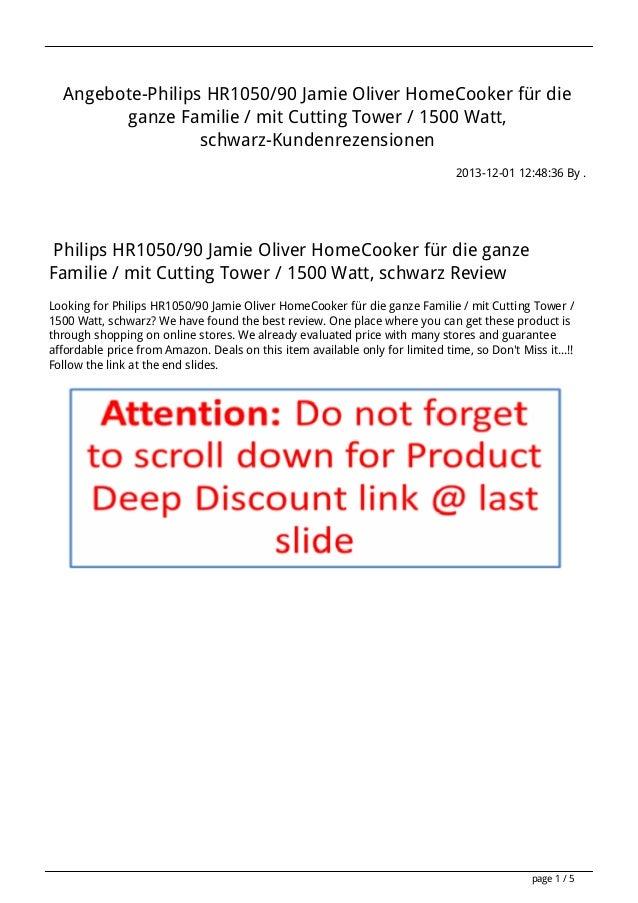 Angebote-Philips HR1050/90 Jamie Oliver HomeCooker für die ganze Familie / mit Cutting Tower / 1500 Watt, schwarz-Kundenre...