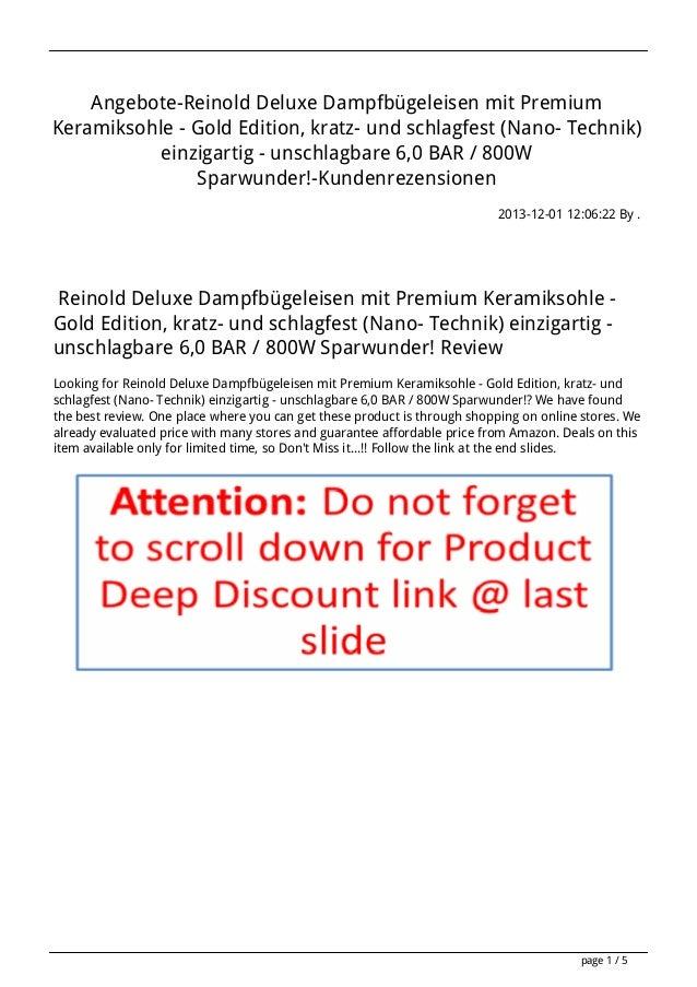 Angebote-Reinold Deluxe Dampfbügeleisen mit Premium Keramiksohle - Gold Edition, kratz- und schlagfest (Nano- Technik) ein...