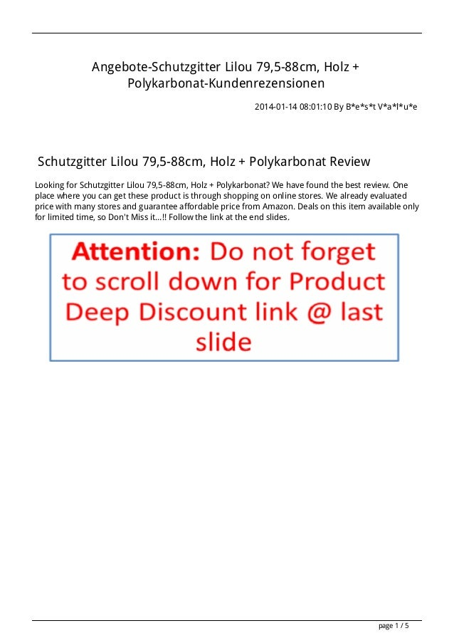 Angebote-Schutzgitter Lilou 79,5-88cm, Holz + Polykarbonat-Kundenrezensionen 2014-01-14 08:01:10 By B*e*s*t V*a*l*u*e  Sch...