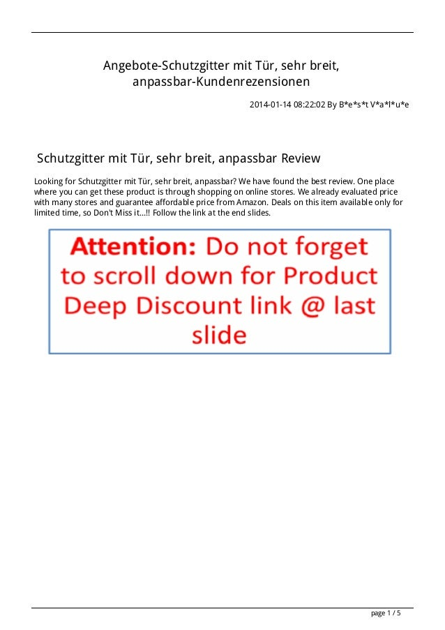 Angebote-Schutzgitter mit Tür, sehr breit, anpassbar-Kundenrezensionen 2014-01-14 08:22:02 By B*e*s*t V*a*l*u*e  Schutzgit...