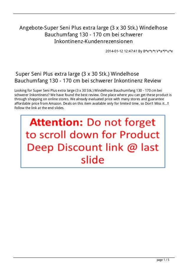Angebote-Super Seni Plus extra large (3 x 30 Stk.) Windelhose Bauchumfang 130 - 170 cm bei schwerer Inkontinenz-Kundenreze...
