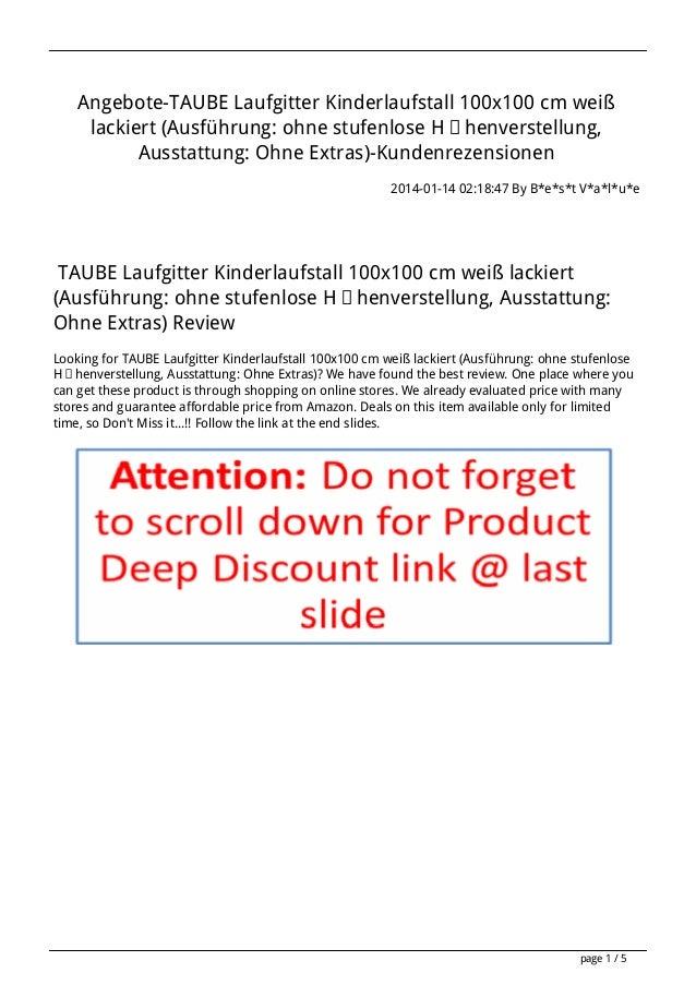 Angebote-TAUBE Laufgitter Kinderlaufstall 100x100 cm weiß lackiert (Ausführung: ohne stufenlose Höhenverstellung, Ausstatt...