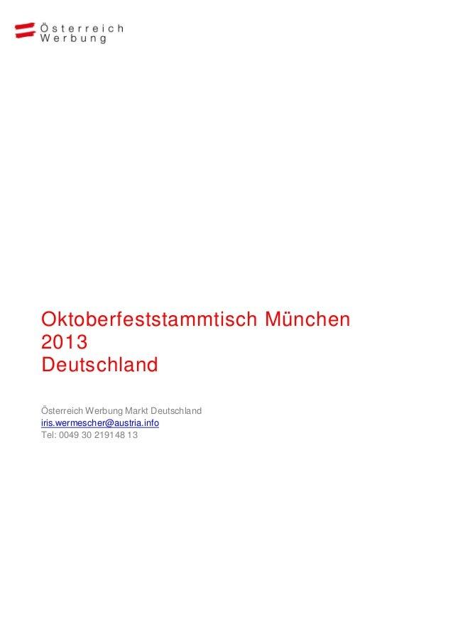 Oktoberfeststammtisch München2013DeutschlandÖsterreich Werbung Markt Deutschlandiris.wermescher@austria.infoTel: 0049 30 2...
