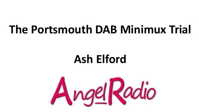 The Portsmouth DAB Minimux Trial Ash Elford