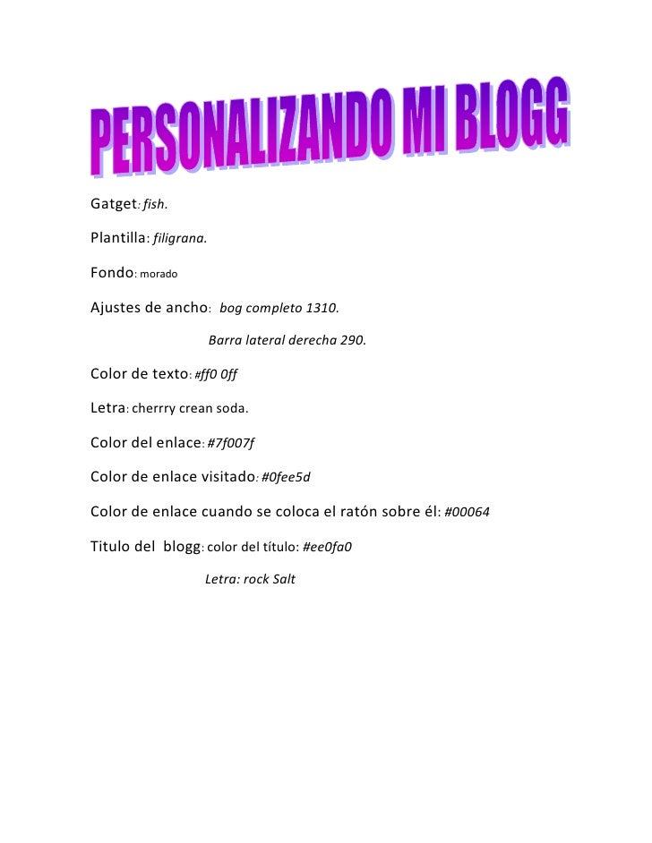 Gatget: fish.<br />Plantilla: filigrana.<br />Fondo: morado <br />Ajustes de ancho:   bog completo 1310.<br />            ...