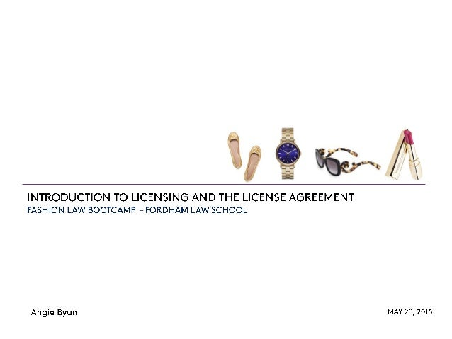 Introduction To Licensing And The License Agreement Fashion Law Bo
