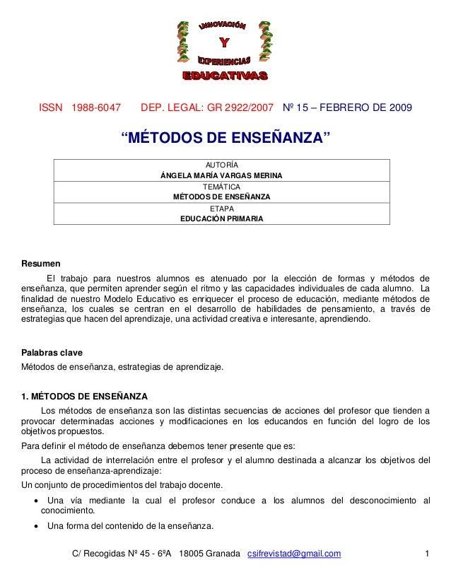 """ISSN 1988-6047  DEP. LEGAL: GR 2922/2007 Nº 15 – FEBRERO DE 2009  """"MÉTODOS DE ENSEÑANZA"""" AUTORÍA ÁNGELA MARÍA VARGAS MERIN..."""