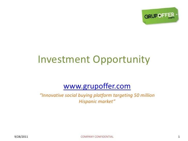 "Investment Opportunity<br />www.grupoffer.com<br />""Innovative social buying platform targeting 50 million Hispanic market..."