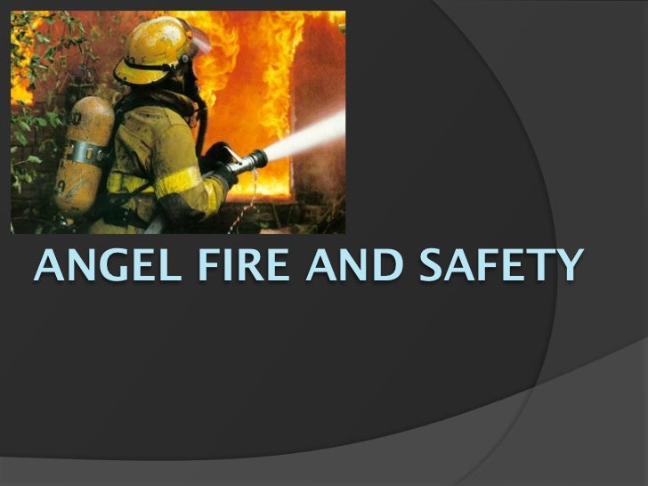 ANGEL FIRE AND SAFETY