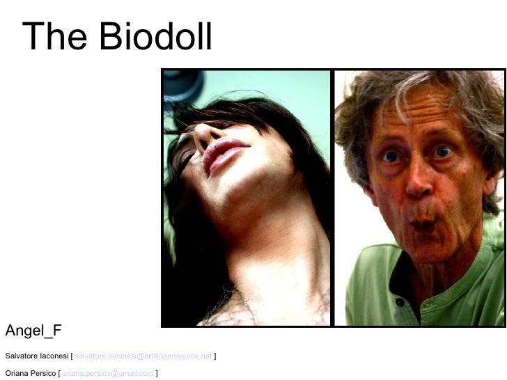 The Biodoll Angel_F Salvatore Iaconesi [  [email_address]  ] Oriana Persico [  [email_address]  ]