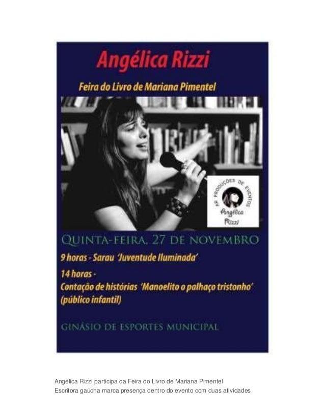 Angélica Rizzi participa da Feira do Livro de Mariana Pimentel  Escritora gaúcha marca presença dentro do evento com duas ...
