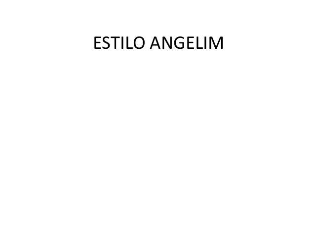 ESTILO ANGELIM