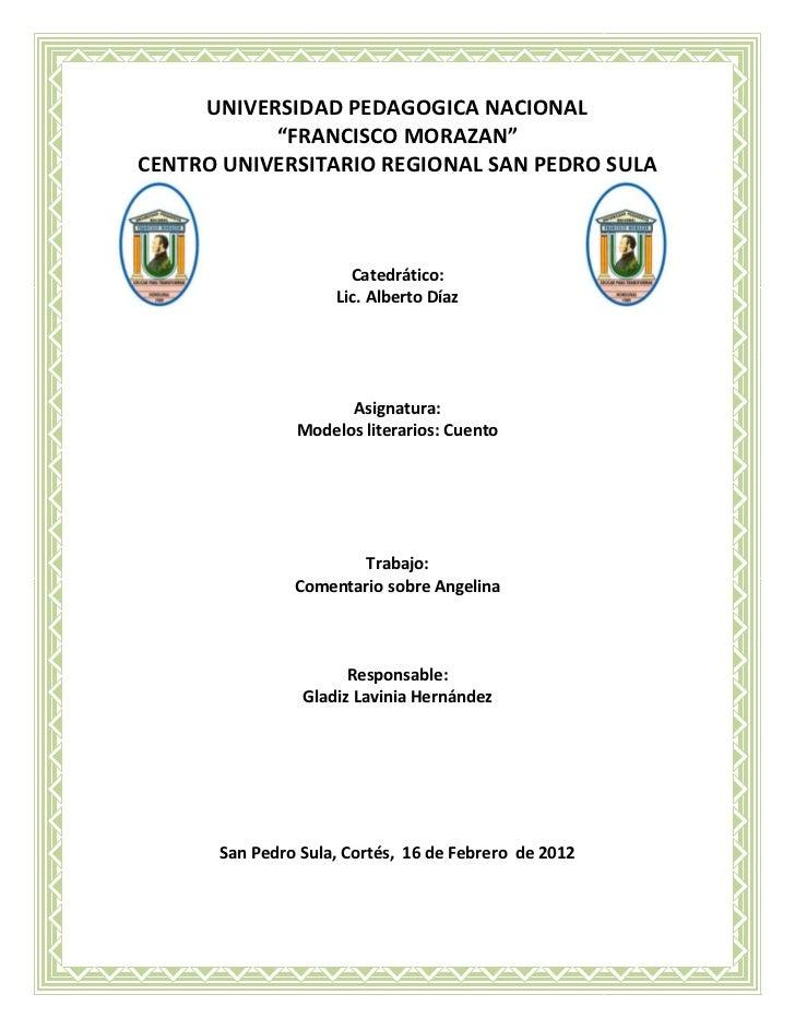 "UNIVERSIDAD PEDAGOGICA NACIONAL           ""FRANCISCO MORAZAN""CENTRO UNIVERSITARIO REGIONAL SAN PEDRO SULA                 ..."