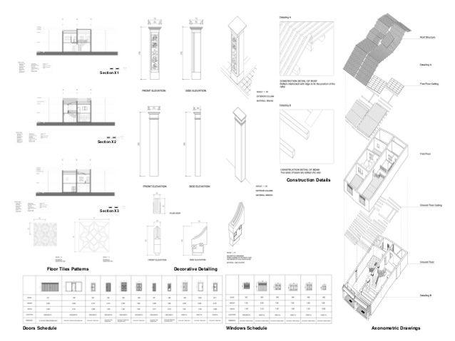 Axonometric Drawings  Floor Tiles Patterns  Section X3  Section X2  Section X1  Construction Details  Decorative Detailing...