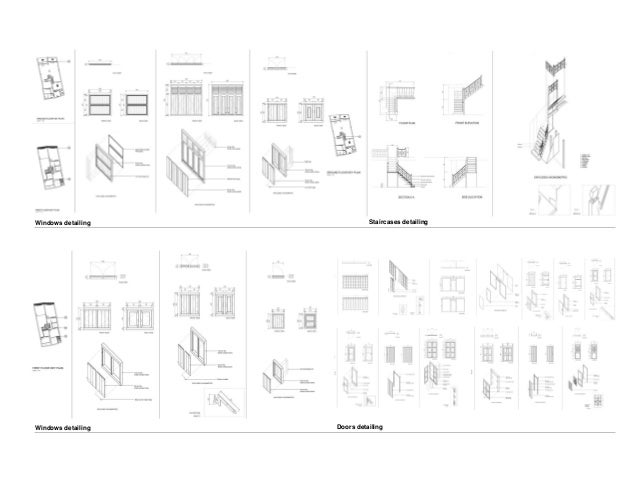 Windows detailing  Windows detailing Staircases detailing  Doors detailing