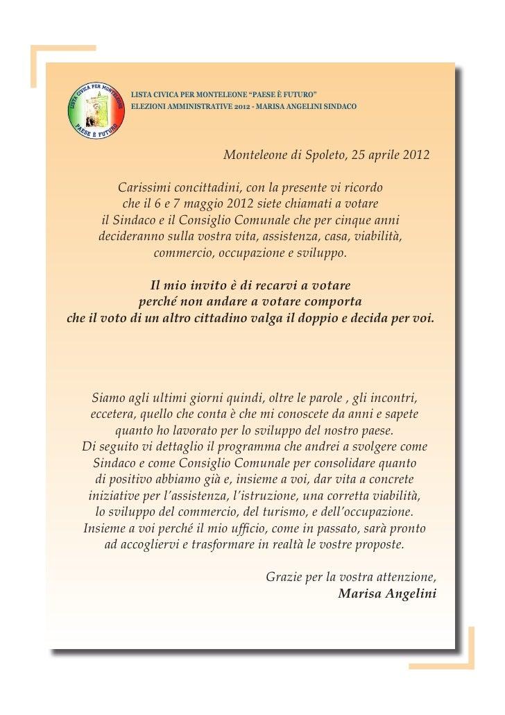 """LISTA CIVICA PER MONTELEONE """"PAESE È FUTURO""""           ELEZIONI AMMINISTRATIVE 2012 - MARISA ANGELINI SINDACO             ..."""