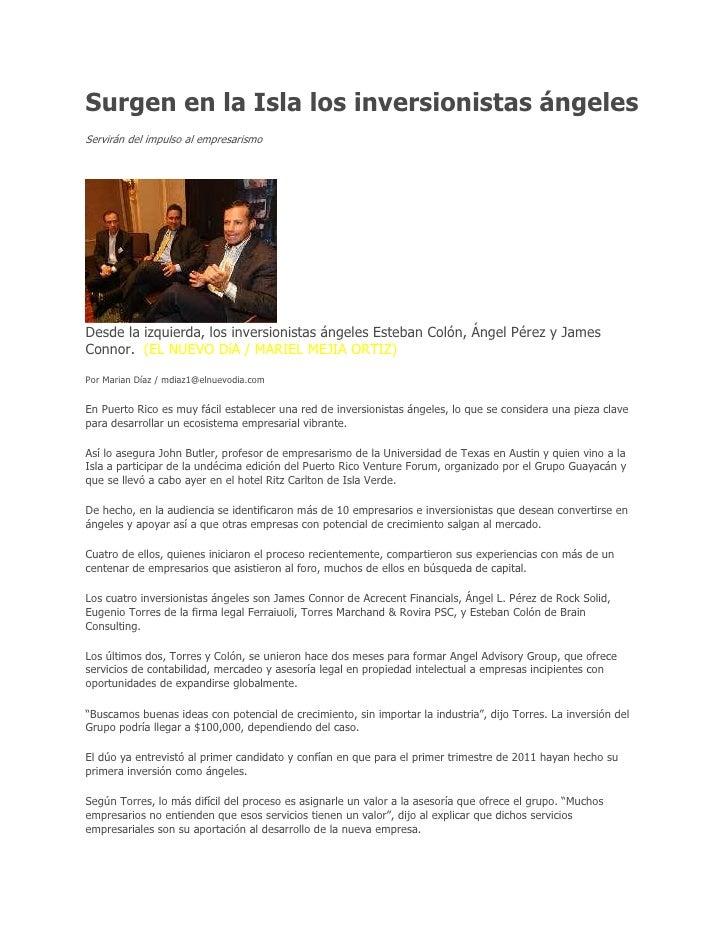 Surgen en la Isla los inversionistas ángelesServirán del impulso al empresarismoDesde la izquierda, los inversionistas áng...