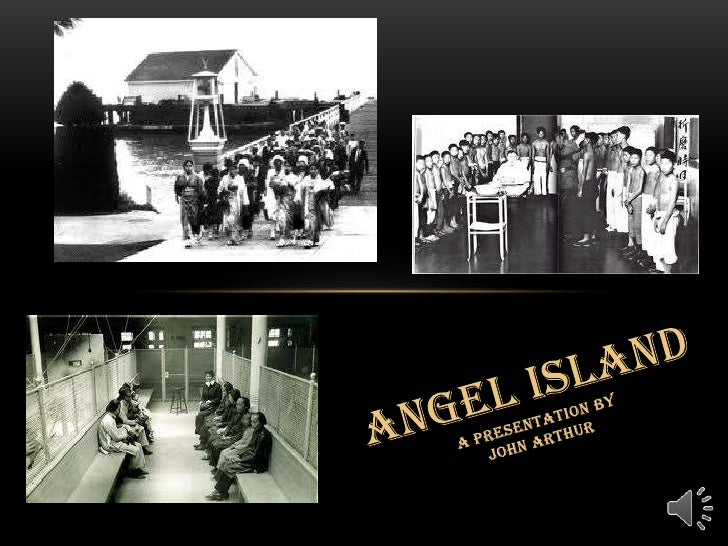 AngelIslandA Presentation by John Arthur<br />
