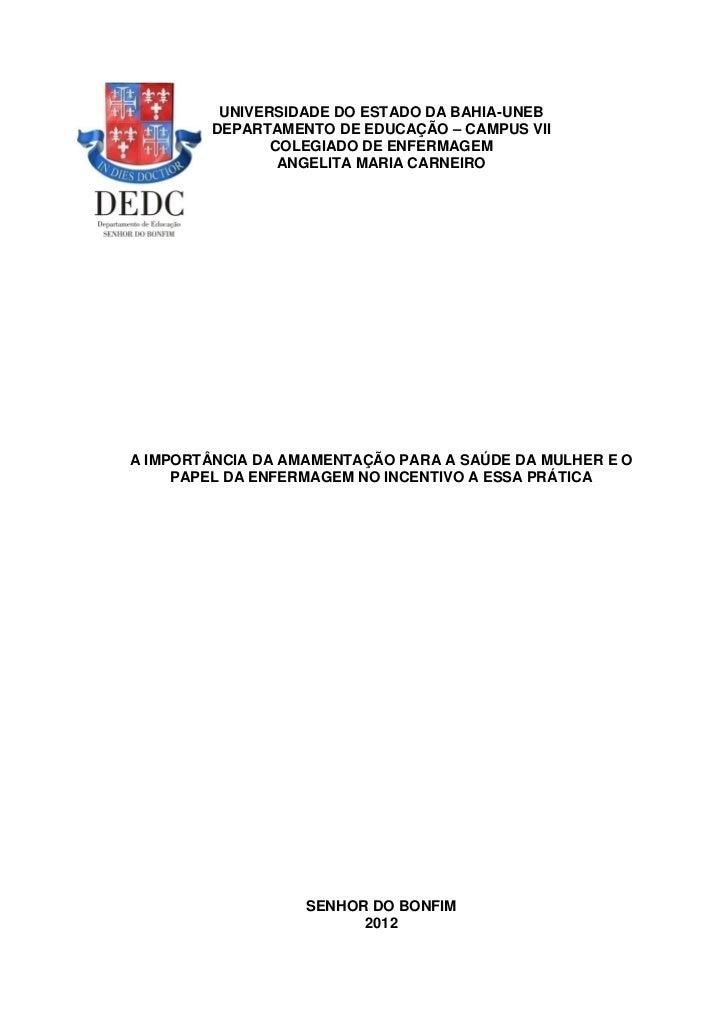 UNIVERSIDADE DO ESTADO DA BAHIA-UNEB        DEPARTAMENTO DE EDUCAÇÃO – CAMPUS VII               COLEGIADO DE ENFERMAGEM   ...