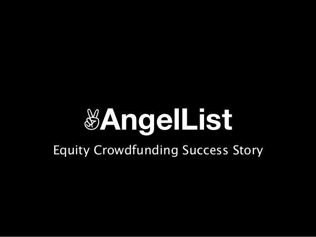✌AngelList Equity Crowdfunding Success Story
