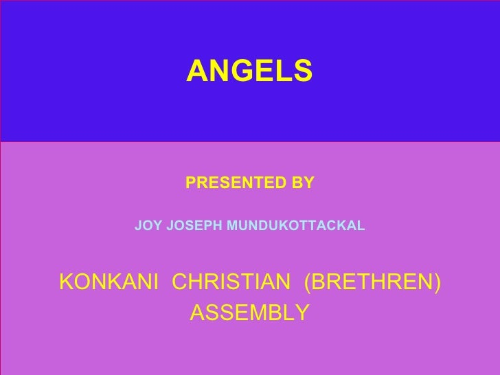 ANGELS PRESENTED BY JOY JOSEPH MUNDUKOTTACKAL KONKANI  CHRISTIAN  (BRETHREN) ASSEMBLY