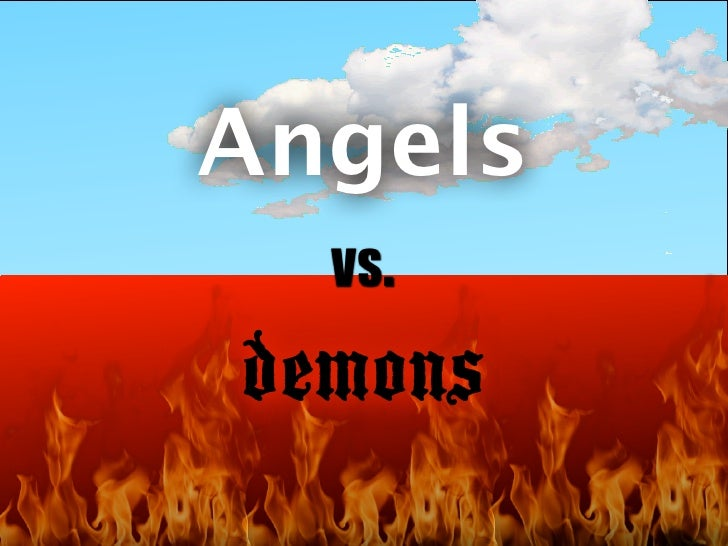 Angels  vs.demons