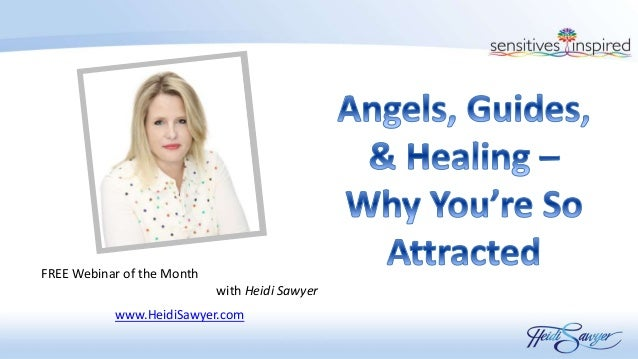 FREE Webinar of the Month with Heidi Sawyer www.HeidiSawyer.com