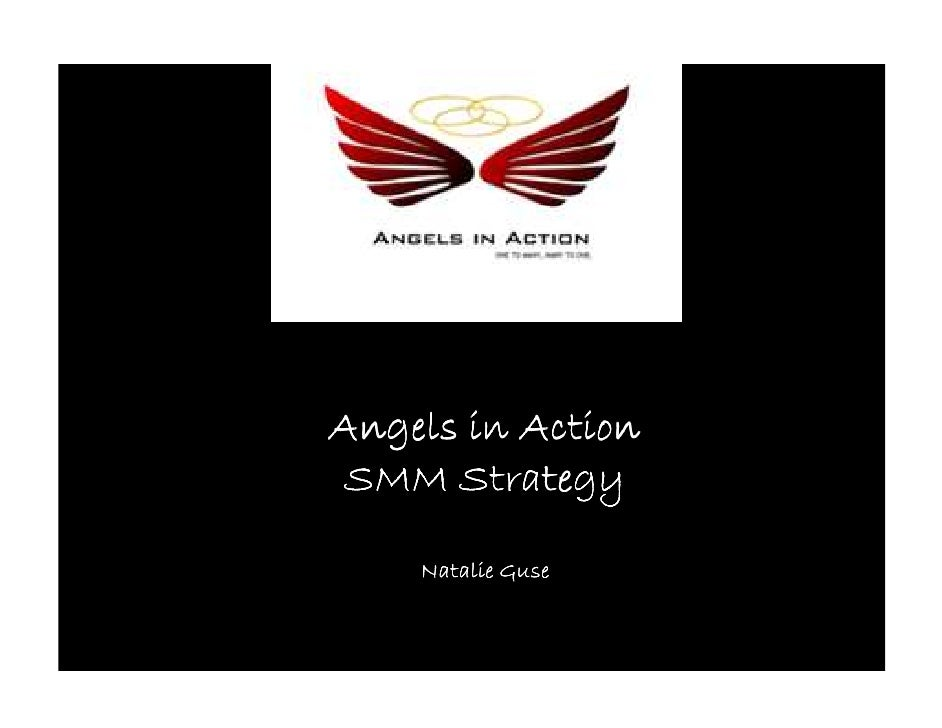 Angels in Action SMM Strategy      Natalie Guse