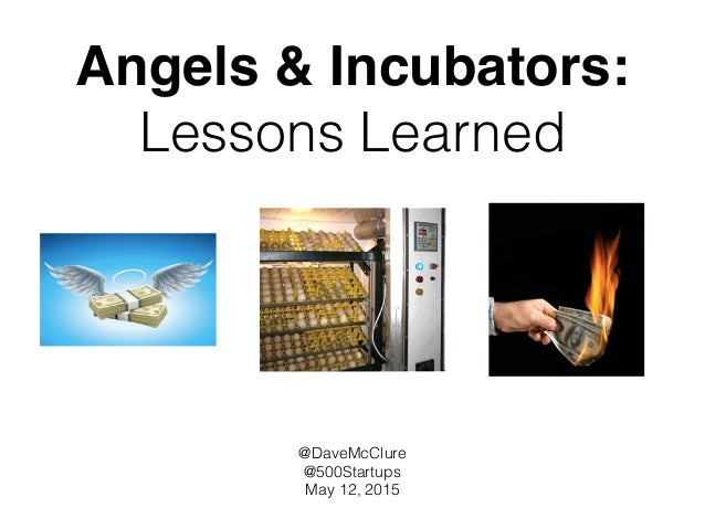 Angels & Incubators:
