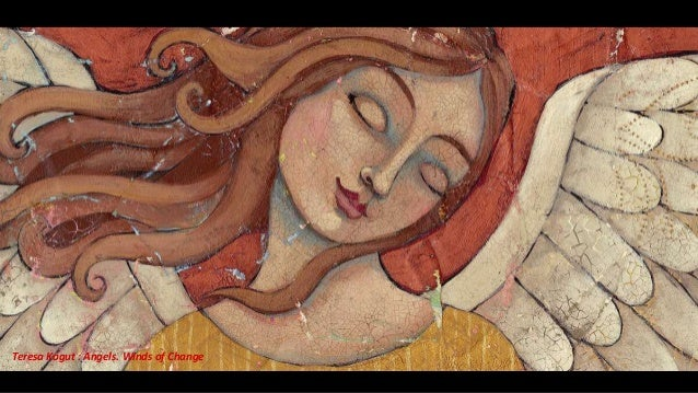 Teresa Kogut : Angels. Winds of Change
